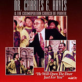 He Will Open the Door Just for You by Dr. Charles G. Hayes & The...