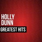 Holly Dunn Greatest Hits by Holly Dunn