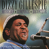 Musician-Composer-Raconteur (Plays And Raps... by Dizzy Gillespie