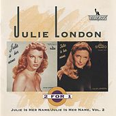 Julie Is Her Name, Vol. 1 & 2 by Julie London