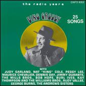 The Radio Years: 25 Songs by Bing Crosby
