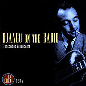 Django On The Radio - Transcribed Broadcasts (CD B - 1947) by Django Reinhardt