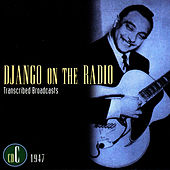 Django On The Radio - Transcribed Broadcasts (CD C - 1947) by Django Reinhardt