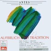Aufbruch und Tradition by Emma Schmidt