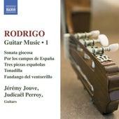 RODRIGO: Guitar Works, Vol. 1 - 3 piezas espanolas / Sonata giocosa / Por los campos de Espana / Tonadilla by Jeremy Jouve