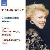 TCHAIKOVSKY: Songs (Complete), Vol.  5 by Ljuba Kazarnovskaya