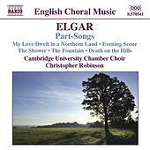 ELGAR: Part-Songs by Various Artists
