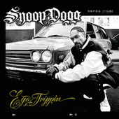 Ego Trippin' by Snoop Dogg