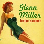 Indian Summer by Glenn Miller