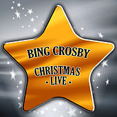 LIVE - Christmas by Bing Crosby