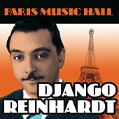 Paris Music Hall - Django Reinhardt by Django Reinhardt
