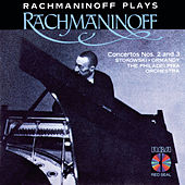 Rachmaninoff Plays Rachmaninoff: Concertos Nos. 2 and 3 by Sergei Rachmaninov