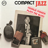 Compact Jazz: Charlie Parker Plays the Blues by Charlie Parker