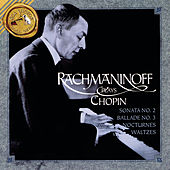 Rachmaninoff Plays Chopin by Frederic Chopin