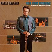Okie From Muskogee (Capitol) by Merle Haggard