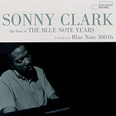The Best Of The Blue Note Years by Sonny Clark