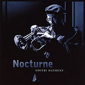 Nocturne by Dmitri Matheny