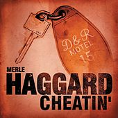 Cheatin' by Merle Haggard