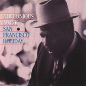 San Francisco Holiday by Thelonious Monk