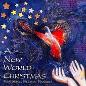 A New World Christmas by Stevan Pasero