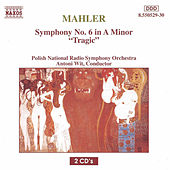 Symphony No. 6 in A Minor Tragic by Gustav Mahler
