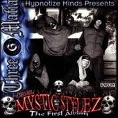 Mystic Stylez: The First Album von Three 6 Mafia
