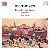 Bagatelles and Dances Vol. 1 by Ludwig van Beethoven
