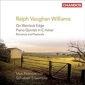 VAUGHAN WILLIAMS: On Wenlock Edge / Piano Quintet / Romance and Pastorale by Various Artists