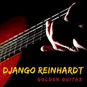 Golden Guitar by Django Reinhardt