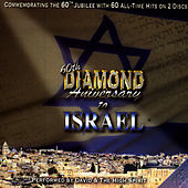 60th Diamond Anniversary To Israel by David & The High Spirit