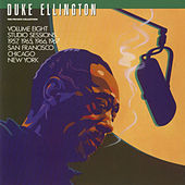 The Private Collection: Volume Eight, Studio Sessions, 1957, 1965, 1966, 1967, San Francisco, Chicago, New York by Duke Ellington