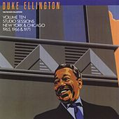 The Private Collection: Volume Ten, Studio Sessions, New York And Chicago, 1965, 1966, 1971 by Duke Ellington