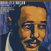 The Private Collection: Volume Four, Studio Sessions, New York, 1963 by Duke Ellington