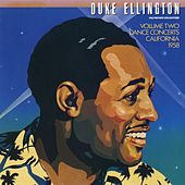 The Private Collection: Volume Two, Dance Concerts, California, 1958 by Duke Ellington
