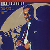 The Private Collection: Volume One, Studio Sessions, Chicago, 1956 by Duke Ellington