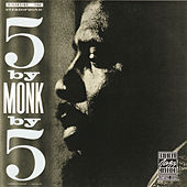 5 By Monk By 5 by Thelonious Monk