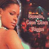 Sweetie Come Dance Reggae by Various Artists
