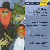 Eli Zion - from St. Petersburg to Jerusalem by David Geringas