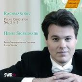 Rachmaninov: Piano Concertos No. 2 & 3 by Henri Sigfridsson