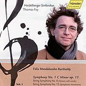 Felix Mendelssohn: Symphony No 1. C Minor, String Symphony No. 8 (version with winds), Symphony No. 13 (Symphonic Movement) by Heildelberger Sinfoniker