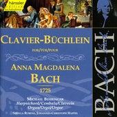 Johann Sebastian Bach: Anna Magdalena - Clavier-Büchlein by Michael Behringer