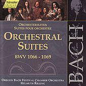 The Complete Bach Edition Vol. 132: Orchestral Suites BWV 1066-1069 by Oregon Bach Festival Chamber Orchestra