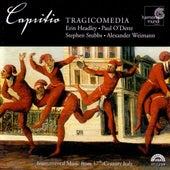 Capritio - Instrumental music from 17th-Century Italy von Tragicomedia