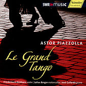 Piazzolla: Le Grand Tango by Friedemann Eichhorn