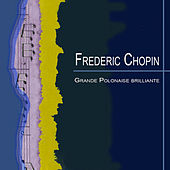 Chopin: Pianoconcerto No.1, Grande Polonaise brilliante, Krakowiak by Various Artists