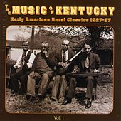 The Music of Kentucky: Early American Rural Classics 1927-1937, Vol. 1-2 by Various Artists