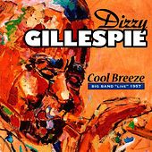 Cool Breeze by Dizzy Gillespie