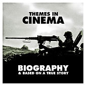Themes in Cinema: Biography & Based on a True Story by 101 Strings Orchestra