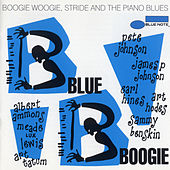 Blue Boogie: Boogie Woogie, Stride And The Piano Blues by Various Artists