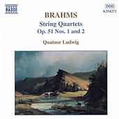 String Quartets Op. 51 Nos. 1 and 2 by Johannes Brahms
